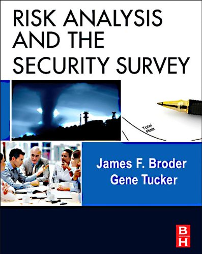 Risk Analysis and the Security Survey  4th 2012 edition cover
