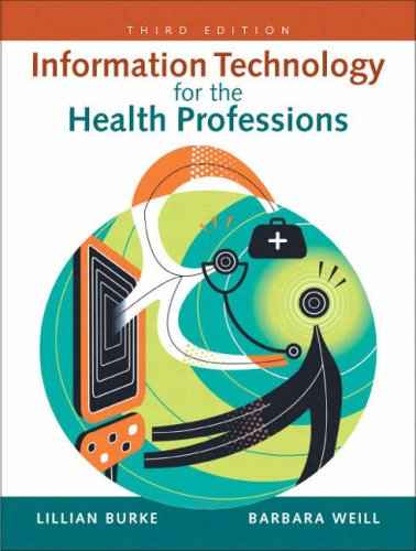 Information Technology for the Health Professions  3rd 2009 edition cover