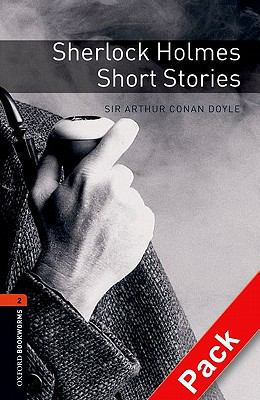 Sherlock Holmes Short Stories (Oxford Bookworms Library) N/A edition cover