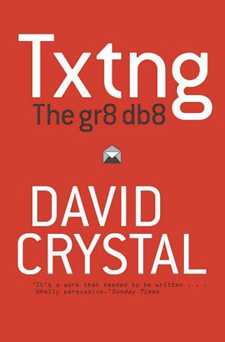 Txtng The Gr8 Db8  2009 edition cover
