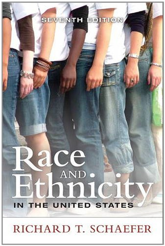 Race and Ethnicity in the United States  7th 2013 (Revised) edition cover