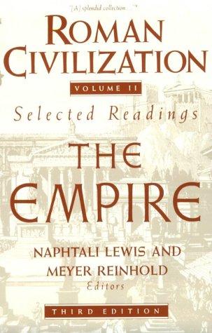 Roman Civilization Volume 2: the Roman Empire 3rd 1990 9780231071338 Front Cover