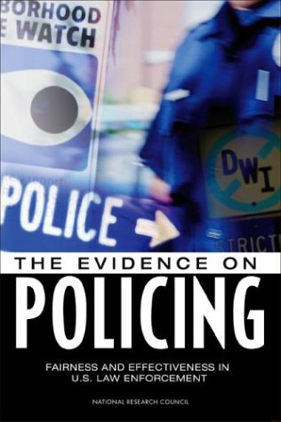 Fairness and Effectiveness in Policing The Evidence  2004 edition cover