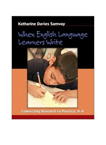 When English Language Learners Write Connecting Research to Practice, K-8  2006 edition cover