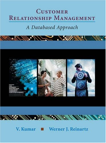 Customer Relationship Management A Databased Approach  2006 edition cover
