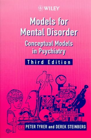Models for Mental Disorder Conceptual Models in Psychiatry 3rd 1998 9780471974338 Front Cover