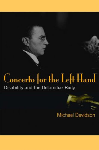 Concerto for the Left Hand Disability and the Defamiliar Body  2008 9780472050338 Front Cover