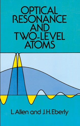 Optical Resonance and Two-Level Atoms  Reprint  edition cover