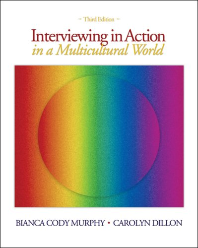Interviewing in Action in a Multicultural World  3rd 2008 (Revised) 9780495101338 Front Cover