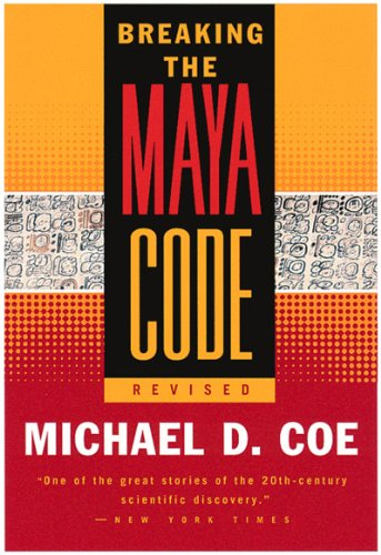 Breaking the Maya Code Revised   1999 (Revised) edition cover