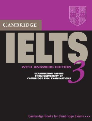 Cambridge IELTS 3 Student's Book with Answers Examination Papers from the University of Cambridge Local Examinations Syndicate  2002 (Student Manual, Study Guide, etc.) edition cover