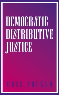 Democratic Distributive Justice   2001 9780521790338 Front Cover