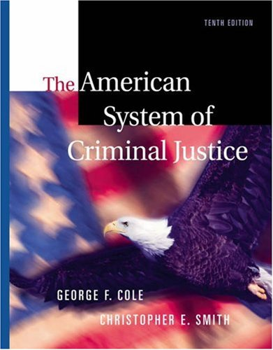 American System of Criminal Justice  10th 2004 (Revised) 9780534615338 Front Cover
