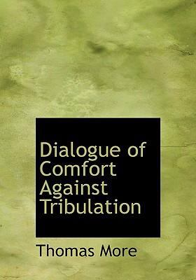 Dialogue of Comfort Against Tribulation  2008 edition cover