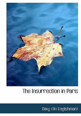 Insurrection in Paris   2008 9780554275338 Front Cover
