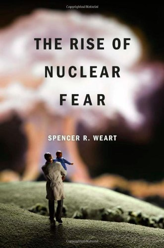 Rise of Nuclear Fear   2012 (Revised) edition cover