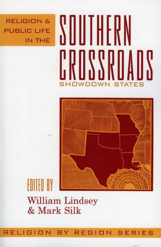 Religion and Public Life in the Southern Crossroads Showdown States  2004 9780759106338 Front Cover