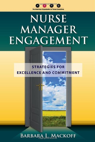 Nurse Manager Engagement   2011 (Revised) edition cover
