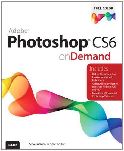 Adobe Photoshop CS6 on Demand  2nd 2012 edition cover