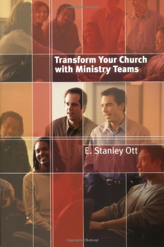 Transform Your Church with Ministry Teams   2004 edition cover