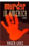 Murder in America A History  1997 edition cover