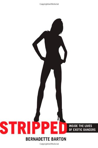 Stripped Inside the Lives of Exotic Dancers  2006 edition cover