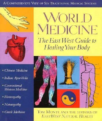 World Medicine East West Guide to Healing Your Body N/A edition cover