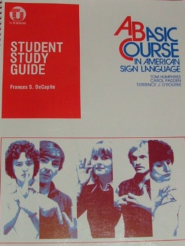 Student Study Guide to a Basic Course in American Sign Language 1st edition cover