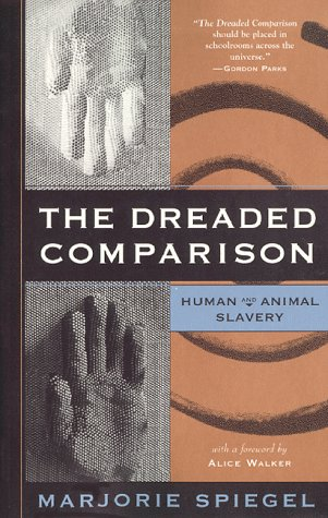Dreaded Comparison Human and Animal Slavery N/A edition cover