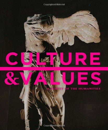 Culture and Values A Survey of the Humanities 8th 2014 9781133945338 Front Cover