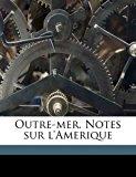 Outre-Mer Notes Sur L'Amerique N/A edition cover