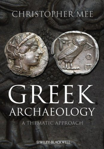 Greek Archaeology A Thematic Approach  2011 edition cover