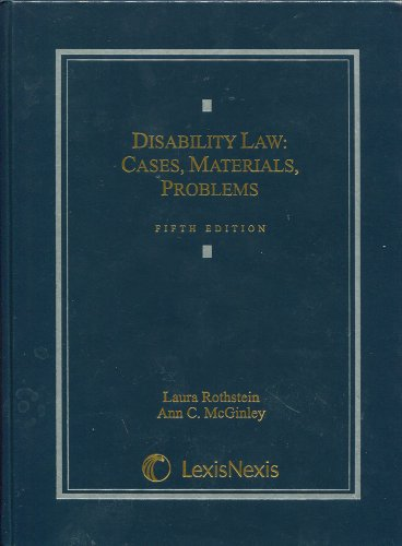Disability Law Cases, Materials, Problems 5th 2010 edition cover