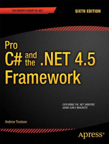 Pro C# 5.0 and the .NET 4.5 Framework  6th 2012 edition cover