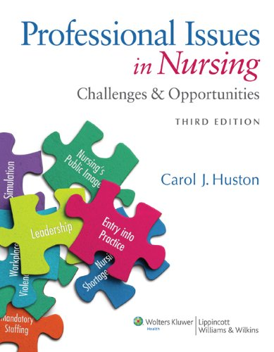 Professional Issues in Nursing Challenges and Opportunities 3rd 2014 (Revised) 9781451128338 Front Cover