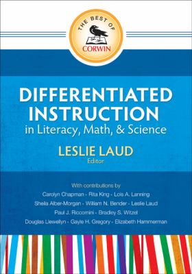 Best of Corwin: Differentiated Instruction in Literacy, Math, and Science Differentiated Instruction in Literacy, Math, and Science  2011 edition cover