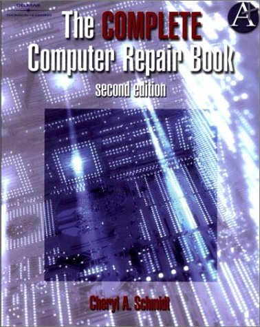 Complete Computer Repair Book  2nd 1999 9781576760338 Front Cover