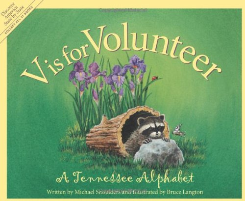 V Is for Volunteer A Tennessee Alphabet  2001 edition cover