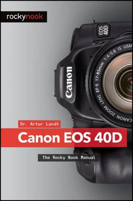 Canon 40D   2008 (Revised) 9781933952338 Front Cover