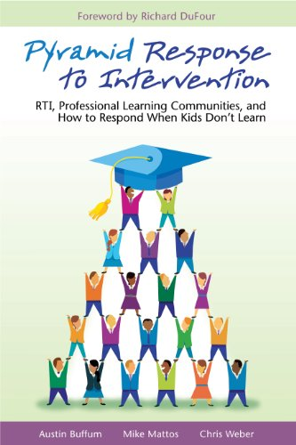 Pyramid Response to Intervention RTI, Professional Learning Communities, and How to Respond When Kids Don't Learn N/A edition cover