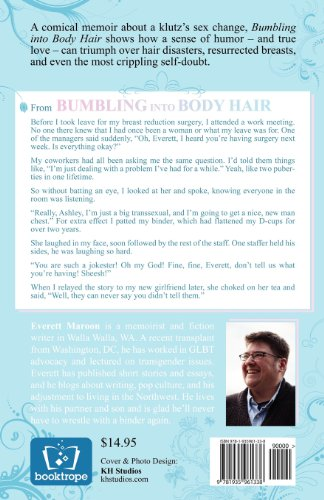 Bumbling into Body Hair A Transsexual's Memoir N/A edition cover