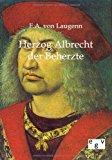 Herzog Albrecht der Beherzte N/A edition cover