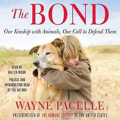 Bond : Our Kinship with Animals, Our Call to Defend Them N/A edition cover