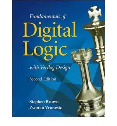 Fundamentals of Digital Logic with Verilog Design 2nd 2008 edition cover