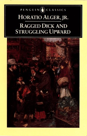 Ragged Dick and Struggling Upward   1985 edition cover