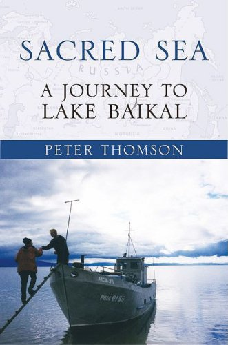 Sacred Sea A Journey to Lake Baikal  2009 9780195387339 Front Cover