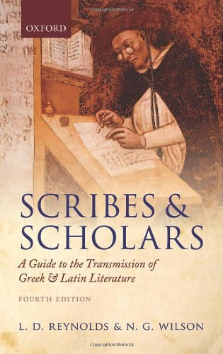 Scribes and Scholars A Guide to the Transmission of Greek and Latin Literature 4th 2013 edition cover