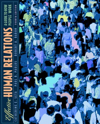 Effective Human Relations A Guide to People at Work 4th 2000 (Revised) edition cover