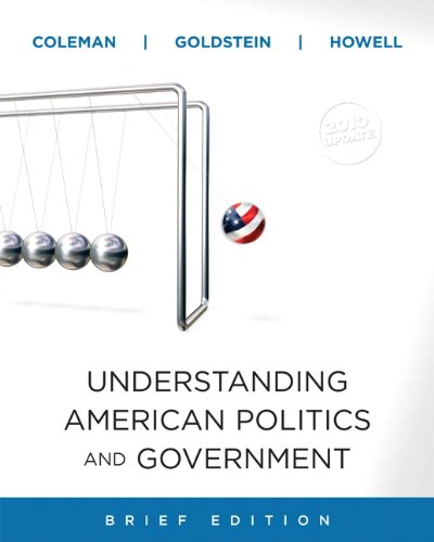Understanding American Politics and Government, 2010 Update, Brief Edition   2011 9780205798339 Front Cover