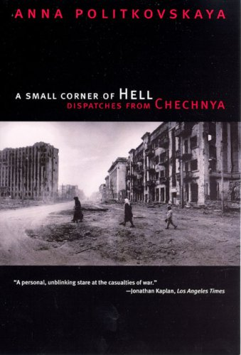 Small Corner of Hell Dispatches from Chechnya N/A edition cover